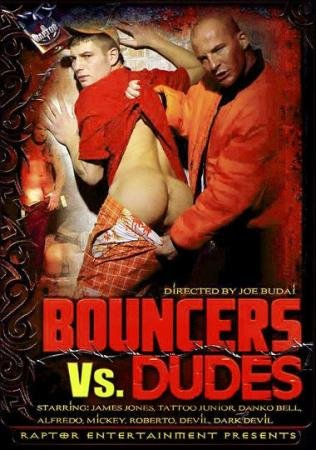 Raptor Entertainment - Bouncers Vs. Dudes [DVDRip]