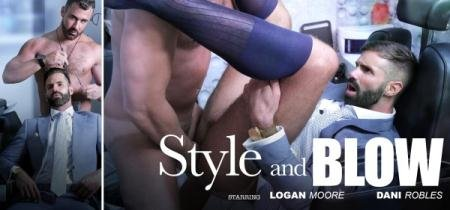 Dani Robles & logan Moore - Style & Blow (11 January 2018) [FullHD 1080p]