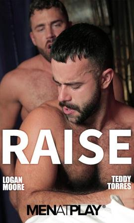 Logan Moore, Teddy Torres - Raise (15 January 2018) [FullHD 1080p]