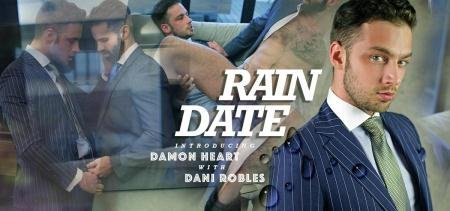 Damon Heart, Dani Robles - Rain Date (22 March 2018) [FullHD 1080p]