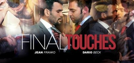 Jean Franko, Dario Beck - Final Touches (29 August 2018) [FullHD 1080p]