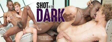 River Wilson, Ron Negba - Shot in the Dark, Sc 3: Black & White Beauts Serve Up A Stunning Interracial Flip-Flop! (28 September 2018) [HD 720p]