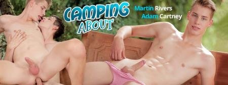 Adam Cartney, Martin Rivers - Camping About, Sc.4: Outdoors Boy Gets An Arse-Load Of Dick & A Face-Load Of Jizz! (3 July 2019) [HD 720p]