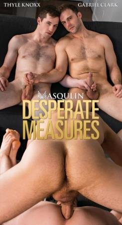 Gabriel Clark, Thyle Knoxx - Desperate Measures - Gabriel Clark  Thyle Knoxx  (14 May 2020) [HD]
