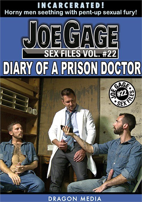 Dragon Media - Joe Gage Sex Files 22: Diary of a Prison Doctor [DVDRip]